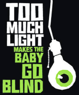 The poster for Northmont Drama Club's production of Too Much Light Makes the Baby Go Blind (courtesy of Englewood Independent).